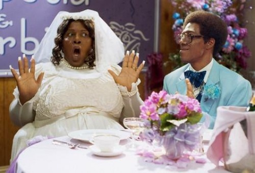 Norbit, favorite movie ever! #pimp