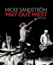 Way Out West 2007-2010 - Micke Sandström (I did the interviews)