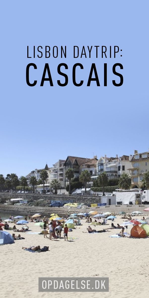 Lisbon Daytrip: Cascais