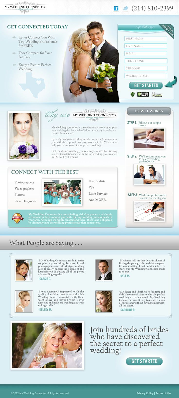 My Wedding Connector is an online resource that recommends elite vendors in the wedding industry by region, and puts those vendors in direct contact with brides-to-be. Visitors to the page request free quotes from the best local wedding photographers, cake designers, videographers, venues, and more.  Property of MyWeddingConnector®