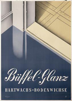 Peter Birkhauser poster: Buffel-Glanz Hartwachs-Bodenwichse