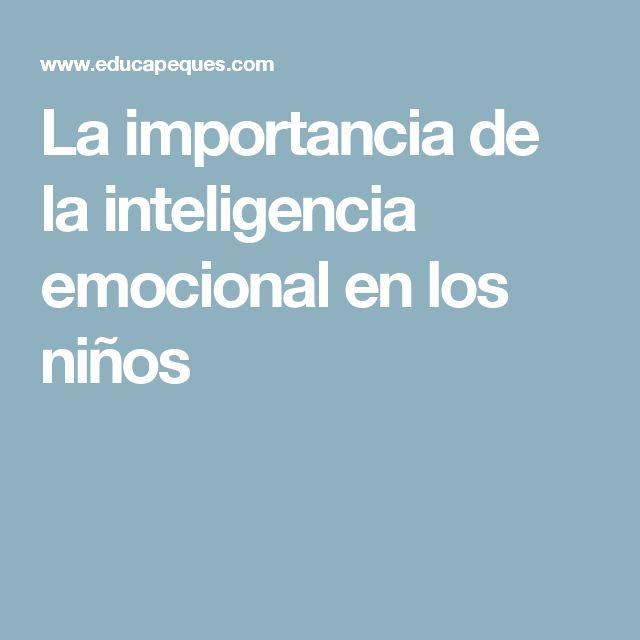 La importancia de la inteligencia emocional en los niños
