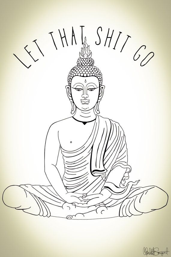 "Let That Shit Go // Meditating Buddha 12"" x 18"" // Yoga Zen by Clarafornia - $28.00"