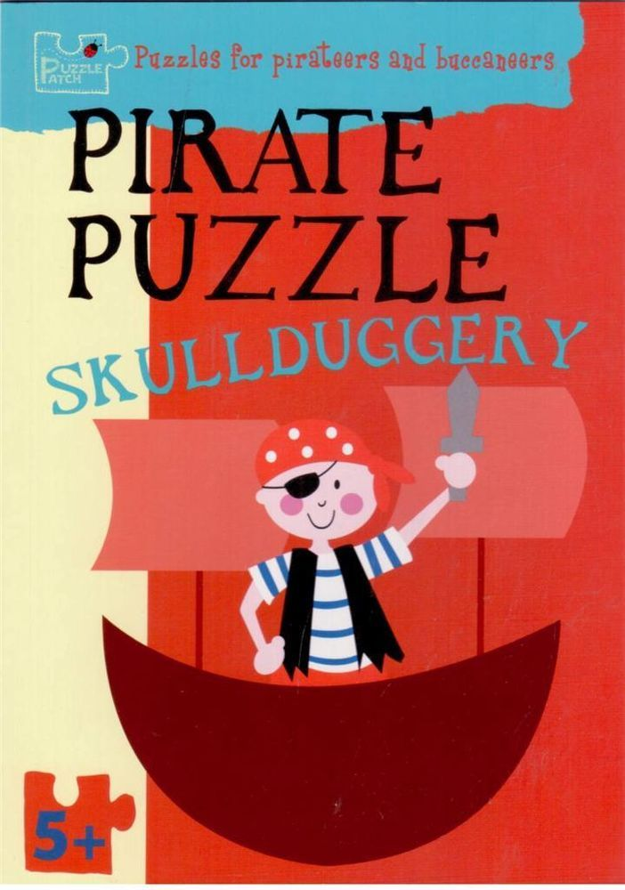 pirate puzzle skullduggery pirate puzzles for 5 to 7 year olds new