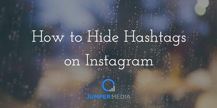 How to hide hashtags on instagram mit bildern