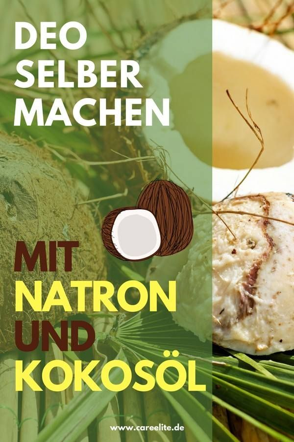 Deo selber machen – Mit Natron & Kokosöl