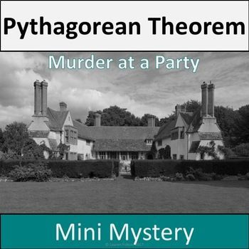 This Low-Prep, Pythagorean Theorem Activity will have your students solving Pythagorean Theorem problems to find missing legs, the hypotenuse, and the distance between two points to find out which party guest is the murderer. Students are transported to a beautiful estate for