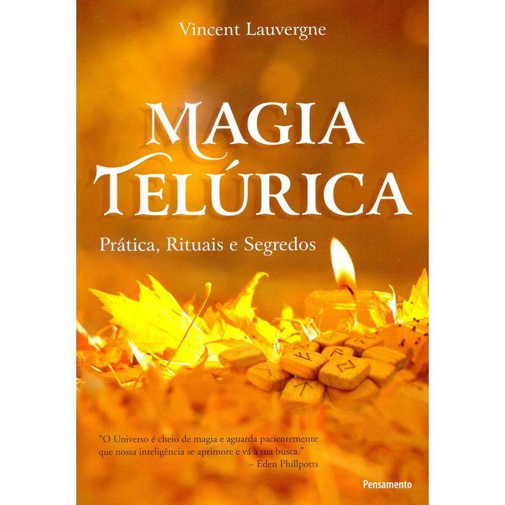 Livro - Magia Telúrica: Prática, Rituais... - Submarino.com