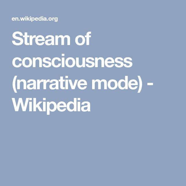 Stream of consciousness (narrative mode) - Wikipedia