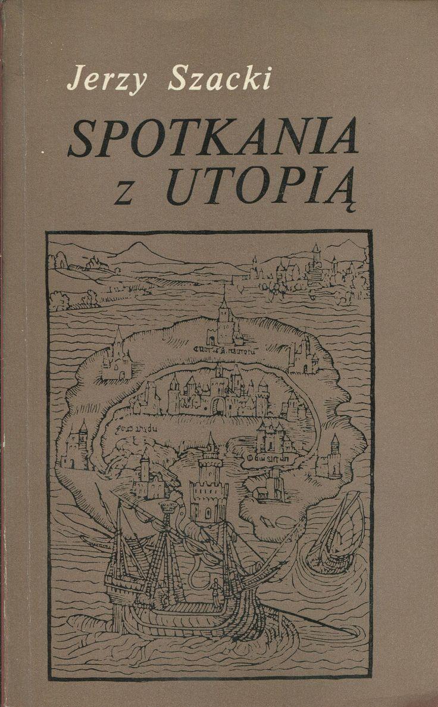 """""""Spotkania z utopią"""" Jerzy Szacki Cover by Krystyna Töpfer  Published by Wydawnictwo Iskry 1980"""