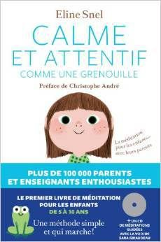 Le premier livre de méditation pour les enfants