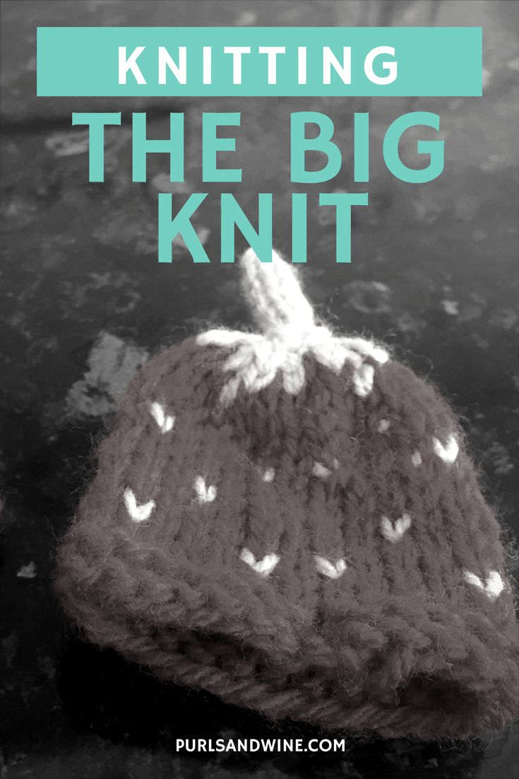 After a few years of knitting, I've finally started knitting teeny tiny hats. Not for teeny tiny heads, no, but for the Innocent Big Knit.