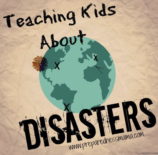 Teaching Kids About Disasters - 72 Hour Kits - Emergency Preparedness