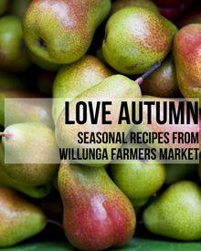 Love Autumn 2013 - Glossi by Willunga Farmers Market - Glossi.com