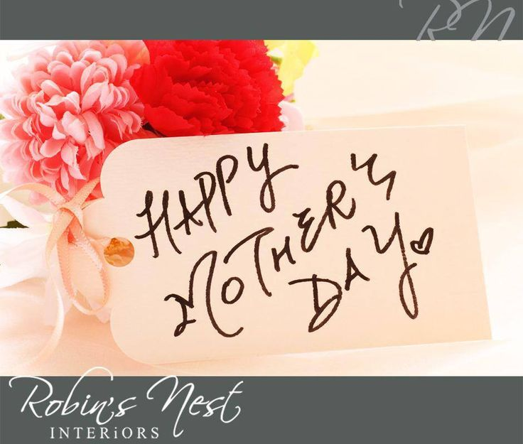You taught us everything and for this, we will always be grateful. Now it's time for us to tell you how much we love you! Happy Mother's Day! From all of us at #RobinsNest. #MothersDay #iloveMom
