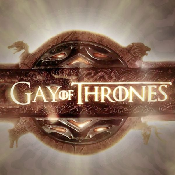 Gay of Thrones Comedy Videos & Articles | Funny Or Die