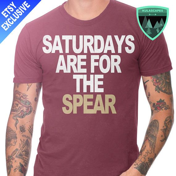 Official Saturdays are for the Spear Shirt, Florida State Football, Florida State Seminoles, Florida State Gift, Saturdays Florida State