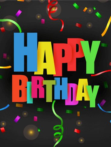 Colorful Confetti Happy Birthday Card: Surprise! You might not be able to throw a surprise birthday party for your friend because you live far apart, but you can send them a birthday card full of fun shocks! This birthday card explodes with birthday wishes; confetti, streamers, and text all working together to amaze the birthday man or woman. They'll laugh when they get this birthday card and know how much you care.
