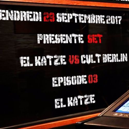 Episode 03 Studio Box Cult Berlin El Katze vs Cult Berlin (expérience dub and deep) par Cult Berlin sur SoundCloud