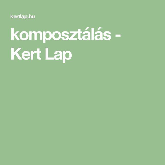 komposztálás - Kert Lap