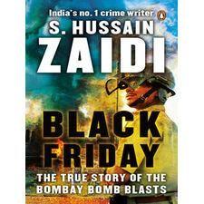 Black Friday: The True Story Of The Bombay Bomb Blasts (New Edition)