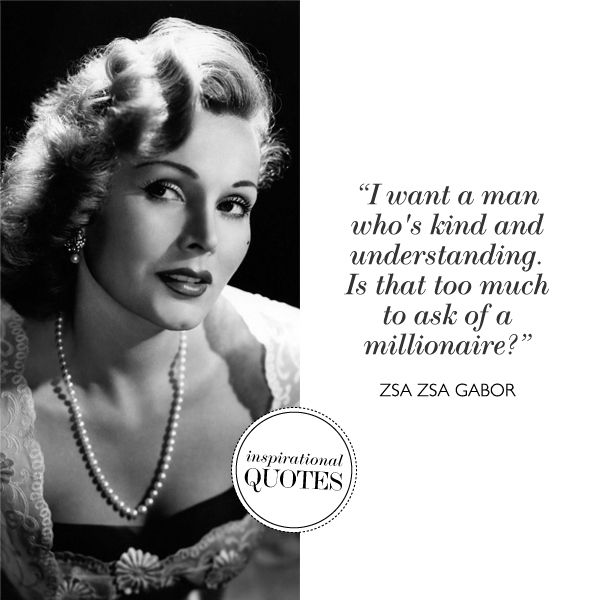Zsa Zsa Gabor Quotes Cool 22 Best Zsa Zsa Gabor Quotes Images On Pinterest  Zsa Zsa Gabor