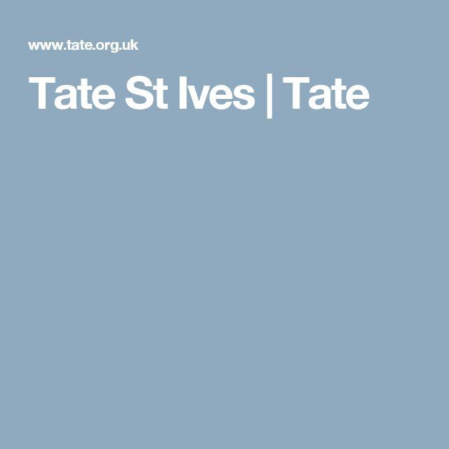 Tate St Ives   Tate