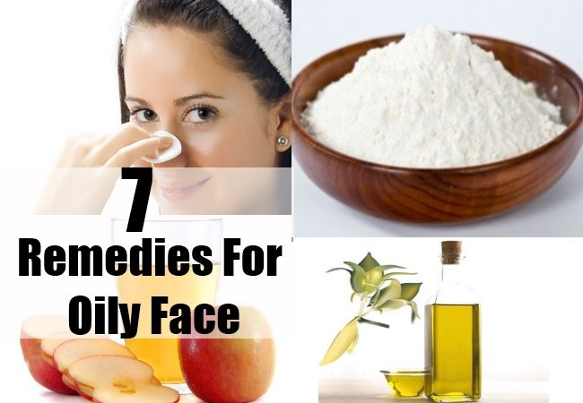 Top 7 Oily Face Remedies