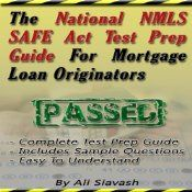 The National NMLS SAFE Act Test Prep Guide for Mortgage Loan Originators is a complete test prep guide designed to help you cram all the necessary and important facts you'll need to know in order to pass your test. It covers test taking tips, federal rules and regulations, ethics, mortgage products, definitions, sample test questions, and much more. This book is not affiliated with the NMLS and does not count towards the required 20 hours of pre-licensing education.