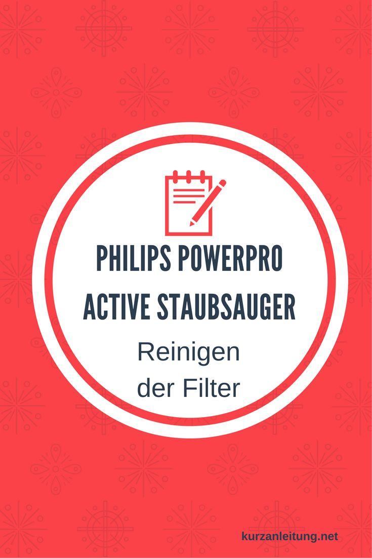 Wie wird der Philips PowerPro Active Staubsauger bzwder (HEPA) Mikrofilter gereinigt?  Marke: Philips Modell: PowerPro Active, FC9530/09, Staubsauger ohne Beutel Hilfsmittel: ggf feuchtes Staubtuch  #Filter #Philips #Reinigung #Staubsauger