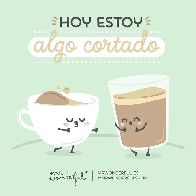 Estoy algo cortado #Mr.Wonderful #Coffee