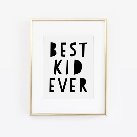Best Kid Ever Black and White Quote for Childrens Pla Room. Instant Download.  This black and white quote will look great with any decor.  • Decorate your space in minutes! • Three print sizes included. • Download, Print and Frame. • Convenient and affordable.  ▬▬▬▬▬▬▬▬▬▬▬▬▬▬▬▬▬▬▬▬▬▬▬▬▬▬▬▬▬▬▬▬▬▬▬▬  [ BUY MORE AND SAVE ] • Buy 2 get 1 free. Use code at checkout. See shop page for code.  ▬▬▬▬▬▬▬▬▬▬▬▬▬▬▬▬▬▬▬▬▬▬▬▬▬▬▬▬▬▬▬▬▬▬▬▬  [ IMPORTANT - READ BEFORE PURCHASING ] • This listing is for digital…