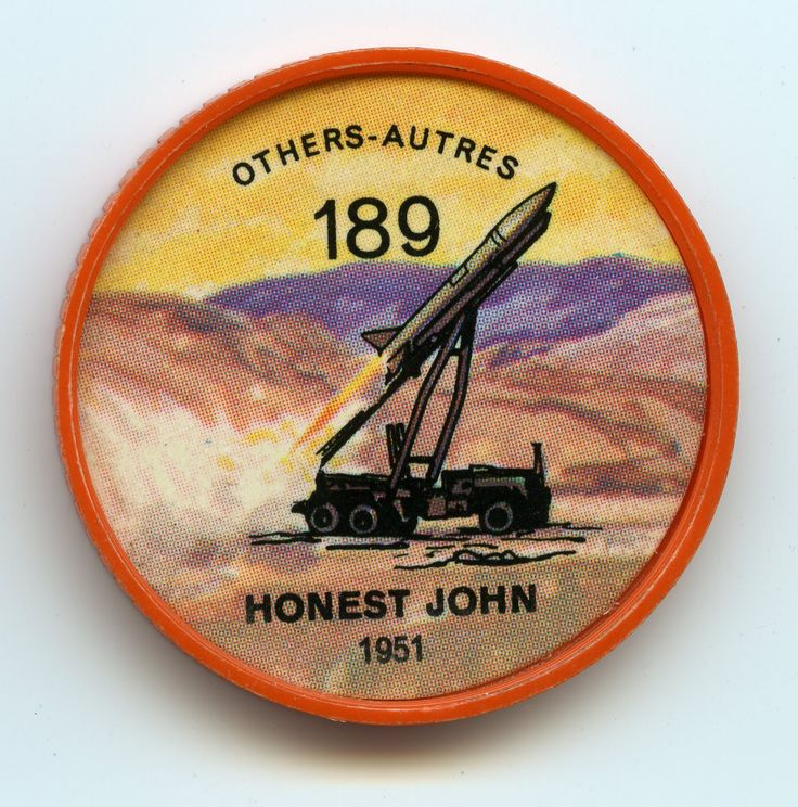 Jell-O Coin 189 - Honest John (1951) - On order for the Canadian Army brigade serving with NATO forces in Europe is the U.S-designed Honest John surface-to-surface unguided artillery rocket, It carries a nuclear or conventional warhead. It can be fired by fewer than six men from a rail-type launcher mounted on the back of a truck. With the Honest John, the Canadian brigade expects to greatly increase its firepower. Specifications: Length 27 feet, 3 inches. Weight 5,820 pounds. Speed Mach…