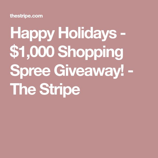 Happy Holidays - $1,000 Shopping Spree Giveaway! - The Stripe #shopping #spree #clothing #jewelry #travel #sweepstakes #contests
