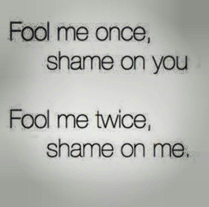 Fool Me Once