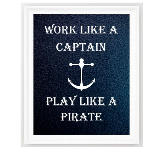 Nautical Print, Work Like A Captain ,Nautical Quote, Nursery Decor, Nautical, Customizable, Nautical Decor, Personalized Print 8x10
