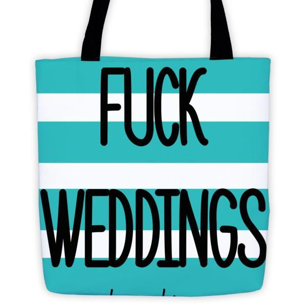 """Fuck Weddings Tote bag #beanandjean For the Bride who doesn't give AF Bring your favorite design everywhere you go.   • 100% spun polyester weather resistant fabric • Dual handles 100% natural cotton bull denim • Bag 15"""" x 15"""" (38.1cm x 38.1cm)  • Made in USA"""