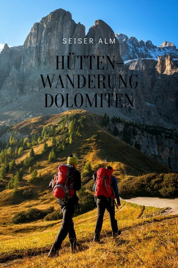 Caminhada na cabana – Alpe di Siusi – 3 dias de tirar o fôlego no coração das Dolomitas …   – Allgäu