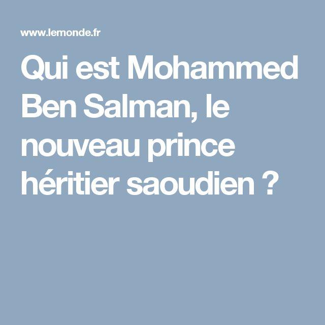 Qui est Mohammed Ben Salman, le nouveau prince héritier saoudien ?