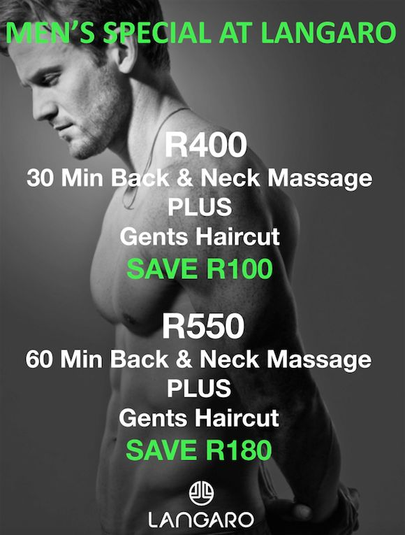 A little something for our gents... Call 021 437 1690 to make your booking Offer valid until the 15th August 2015