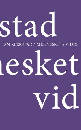 Jan Kjærstad utforsker menneskets vidde i sin fjerde artikkel- og essaysamling