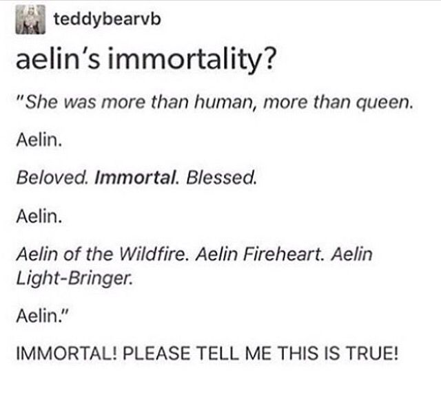 I can't imagine Aelin getting old and Rowan watching his fireheart fade every day, Throne of glass