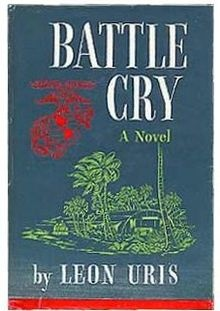 """Battle Cry (Leon Uris) - the very first (serious) book I ever read and given by my father when I was 14 (Dutch translation 'Gezworen Kameraden'). Battle Cry is a novel and published in 1953. Many of the events in the book are based on Uris's own World War II experience with the 6th Marine Regiment. The story is largely told in First Person from the viewpoint of the Battalion Communications Chief, """"Mac,"""" although it frequently shifts to Third Person in scenes where Mac is not personally…"""