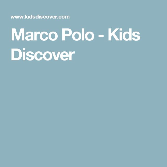 Marco Polo - Kids Discover