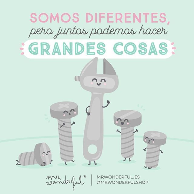 Tú y yo formamos un buen equipo #mrwonderfulshop We are different but we can do great things together. You and I make a great team.