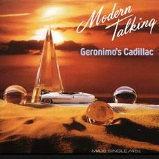 Modern Talking - Geronimo's Cadillac (1986); Download for $0.36!