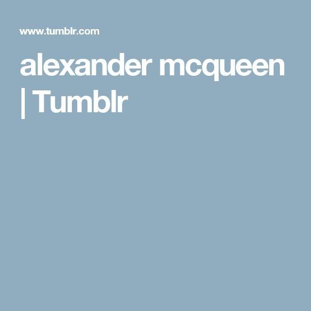 alexander mcqueen | Tumblr