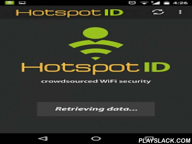 HotspotID - WiFi Checker  Android App - playslack.com ,  HotspotID (HID) is the first (and only) app to protect you against WiFi Pirates (a fake, or so-called rogue WiFi access point (AP)) and helps you stay safe on public and private WiFi networks. How HID works:* HID fingerprints each WiFi connection you make and sends the collected data to the HID server.* Each fingerprint includes ± 20 data points, depending on the phone model, network configuration and app settings.* On the server all…
