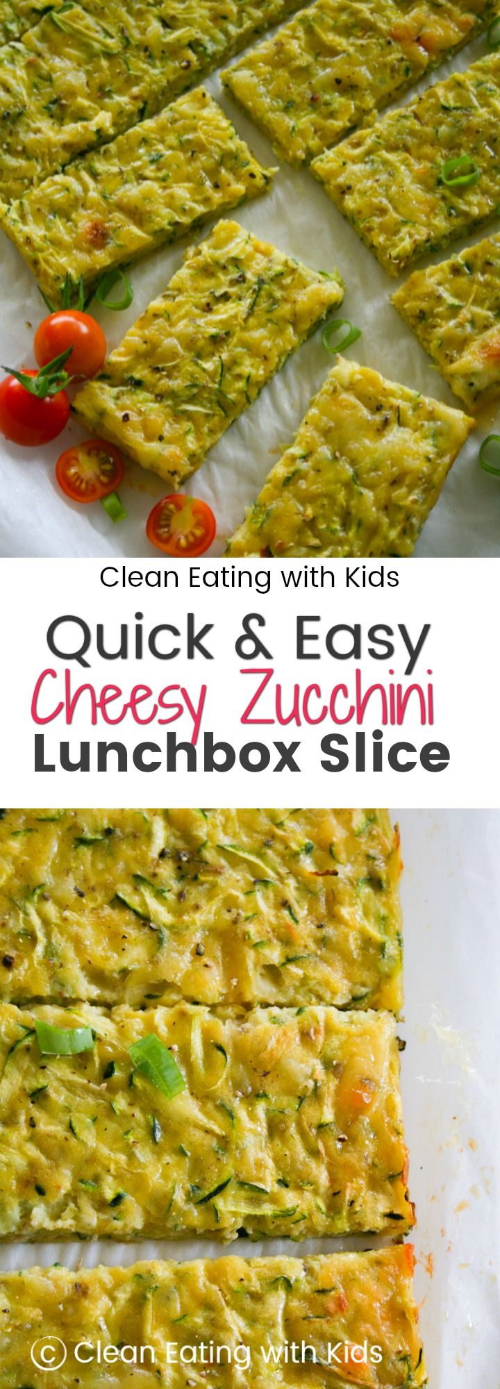Tired of deciding What to put in School Lunchbox? Take a look at the really easy Cheesy Zucchini Lunchbox slice. Basic ingredients, healthy and extremely tasty! #cleaneating #backtoschool #lunchbox
