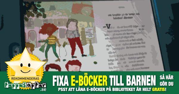 ✔ 0+ år ✔ iPhone ✔ iPad ✔ Android De flesta svenska barnböcker finns att låna helt gratis via bibliotekens hemsidor som e-böcker. Så här gör du för att komma igång.